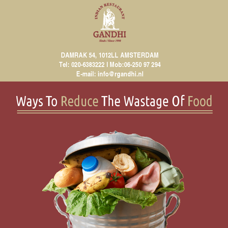 Ways To Reduce The Wastage Of Food